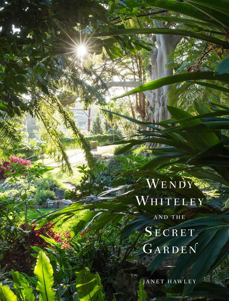 Wendy Whiteley's (not so) secret garden and her one-woman mission to save it | Books | The Guardian