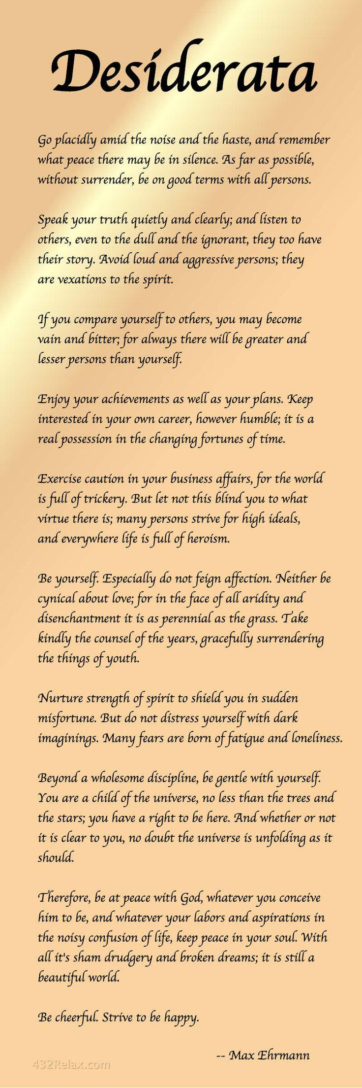 This is the Desiderata Poem by Max Ehrmann - #Desiderata #432Relax