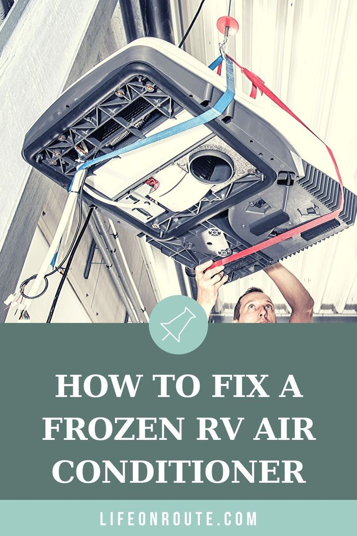 6 Reasons Your RV Air Conditioner Freezes Up (With Fixes