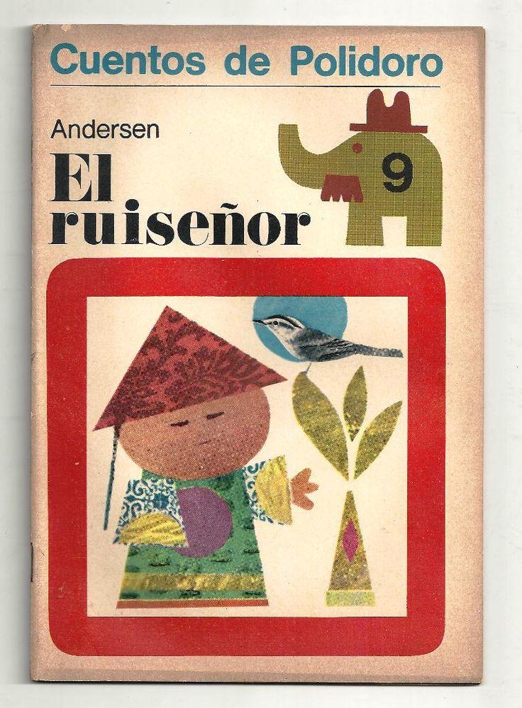 El ruiseñor. Cuentos de Polidoro, Centro Editor de América Latina. 1968. Ilustraciones de Ayax Barnes.