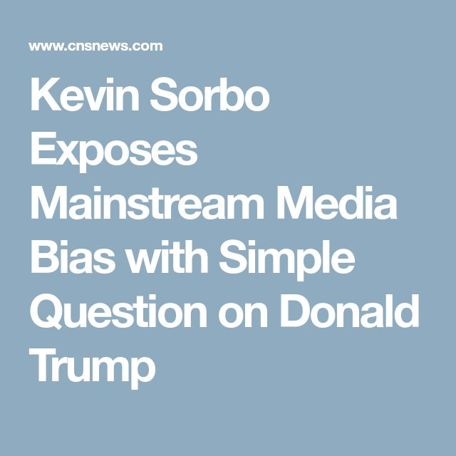 Kevin Sorbo Exposes Mainstream Media Bias with Simple Question on Donald Trump