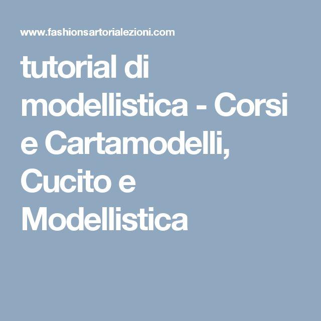 tutorial di modellistica - Corsi e Cartamodelli, Cucito e Modellistica
