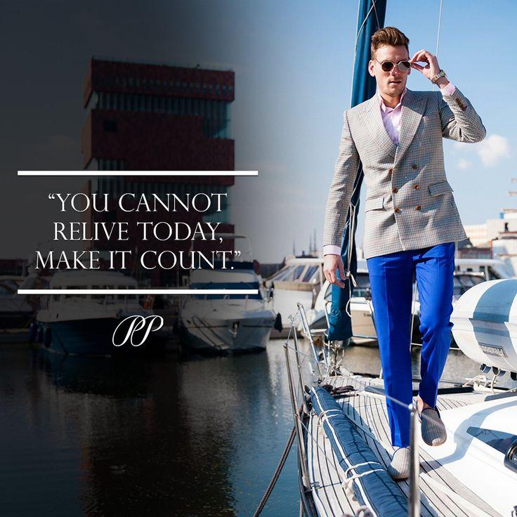 PIETER PETROS || QUOTES || Make it count!