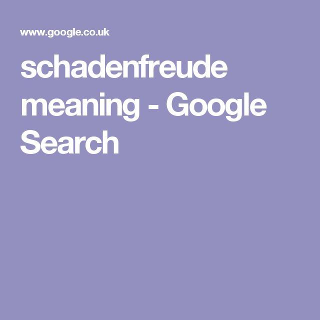 schadenfreude meaning - Google Search