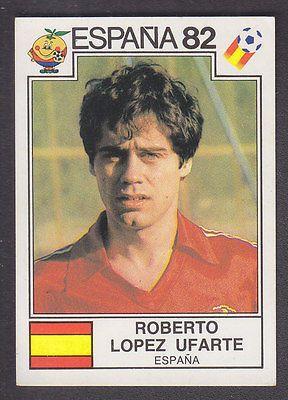 Panini - Espana 82 World Cup - # 309 Roberto Lopez Ufarte - Espana