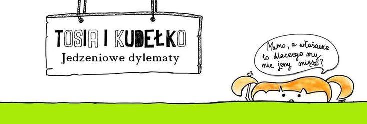 Wszystko, co chcecie wiedzieć o pierwszej części przygód Tosi i Pana Kudełko, w tym recenzje, wywiad z autorką i jej felietony :)