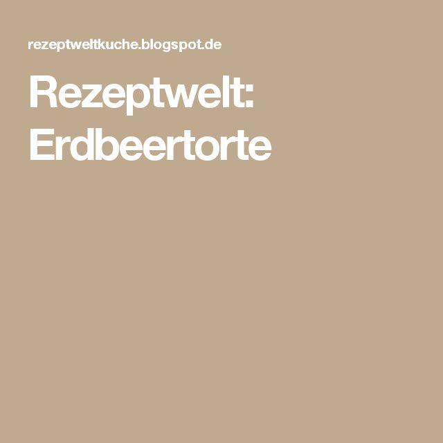 Rezeptwelt: Erdbeertorte