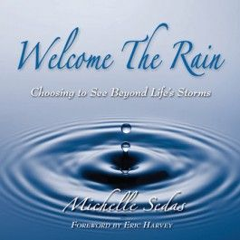 Welcome the Rain  softcover bookRain 8 76, Rain Pictures, Rain Softcov, Rain 876