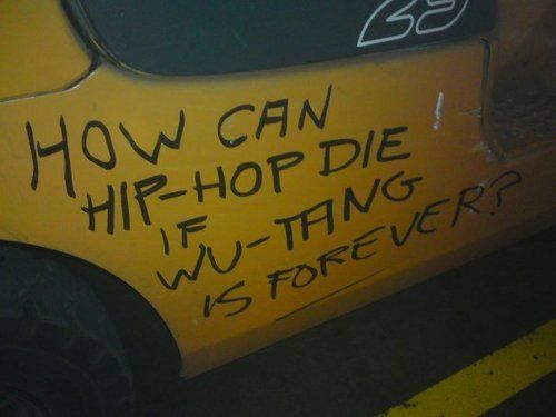 Wu-Tang is forever.
