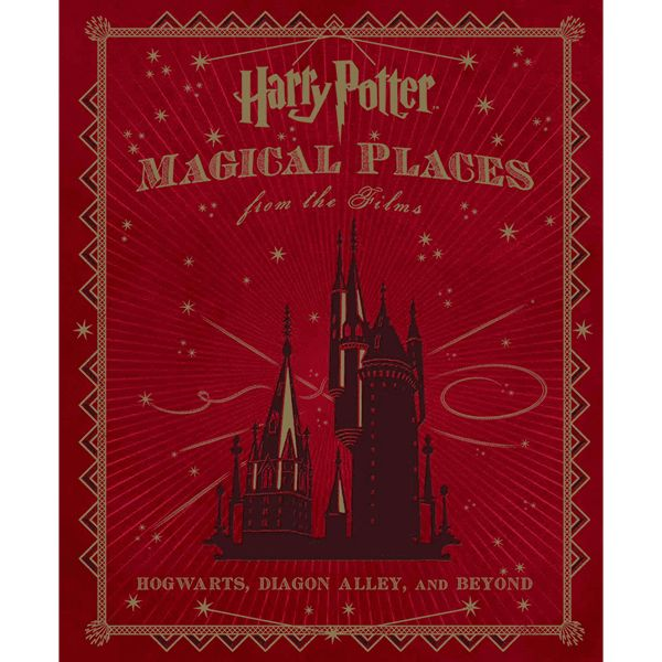 Harry Potter - Magical Places from the Films: Hogwarts, Diagon Alley, and Beyond - ZiNG Pop Culture