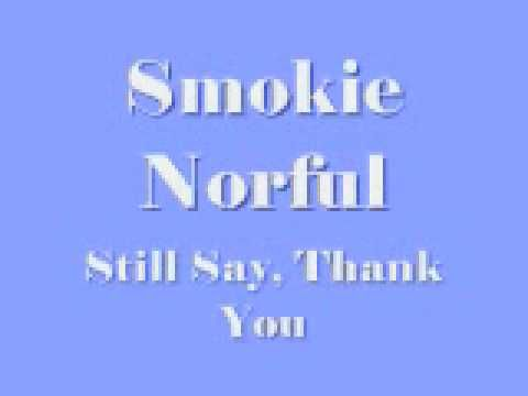 God | Smokie Norful | Still Thank you