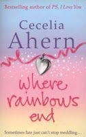 """Livro """"Simplesmente Acontece"""". Um romance diferente e engraçado. Muito bom! / Book """"Where Rainbows End"""". A different and funny romance. Very good! Autor / Author: Cecelia Ahern"""