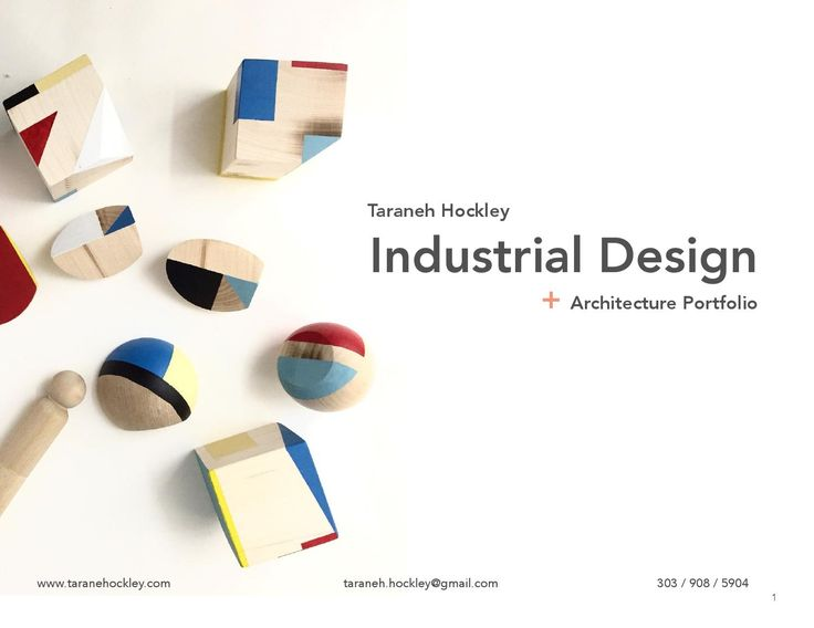 Taraneh Hockley Industrial Design Portfolio  Industrial Design Portfolio 2016