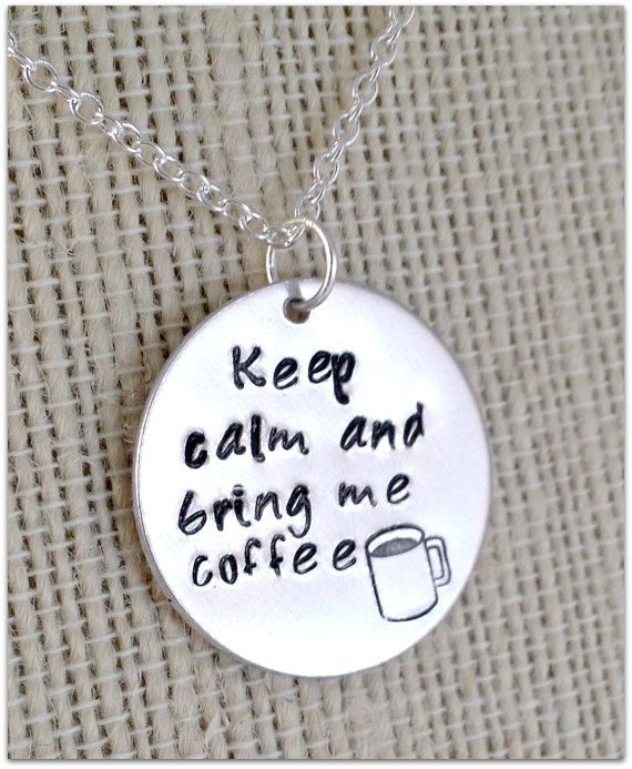 Keep Calm and Bring Me Coffee Necklace - Etsy
