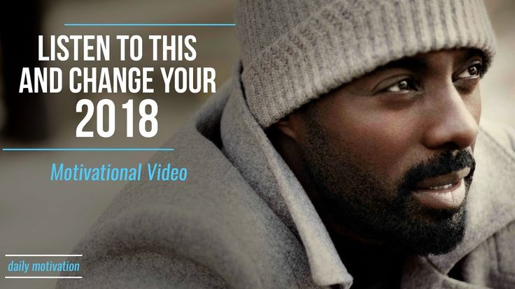 LISTEN TO THIS AND CHANGE YOUR 2018 | Motivational Video | Break Bad Habits | Motivational Speeches - YouTube
