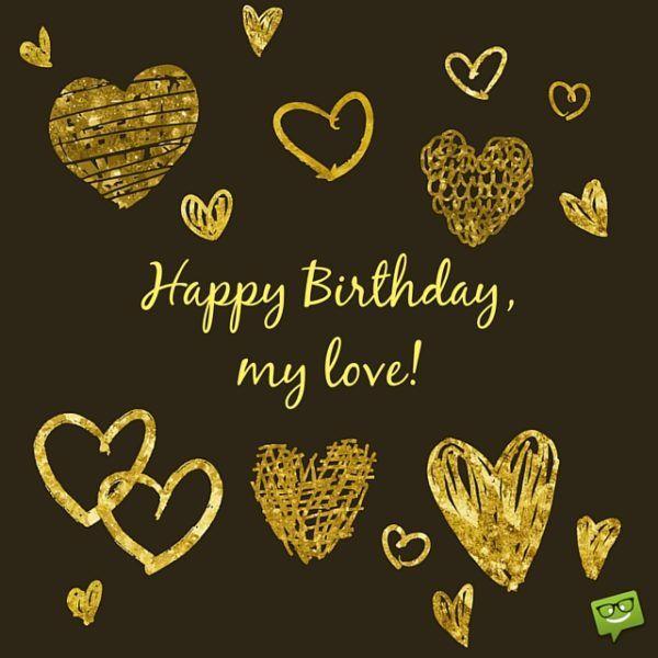 Happy Birthday, my love!