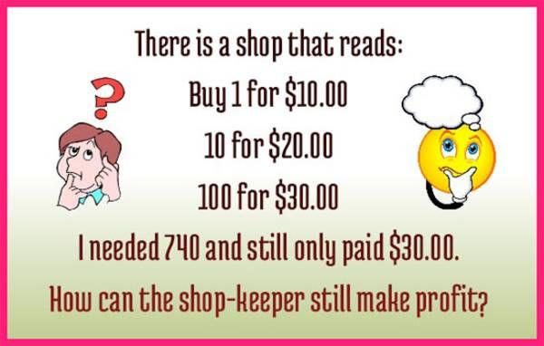 Riddle Of The Day : How can the shop-keeper still make profit?   Fun Things To Do When Bored