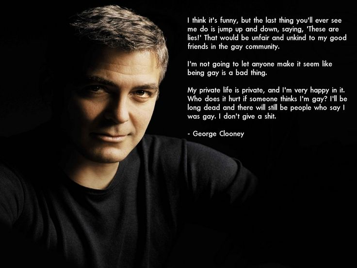 George Clooney responds to rumours he's gay...Like A Boss, George Clooney, Quotes Funny, Equality, Gay, Rumors, Inspiration Quotes, People, Clooney Response