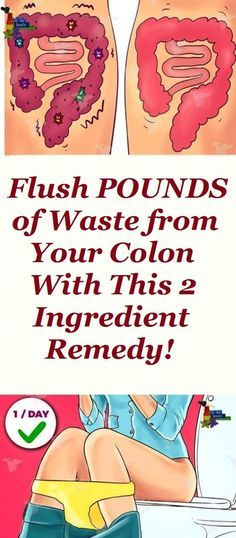 Flush POUNDS of Waste from Your Colon With This 2 Ingredient Remedy! 1