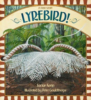 Kids Book Review: Review: Lyrebird! A True Story