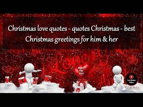 christmas love quotes - quotes christmas - best christmas greetings for ...