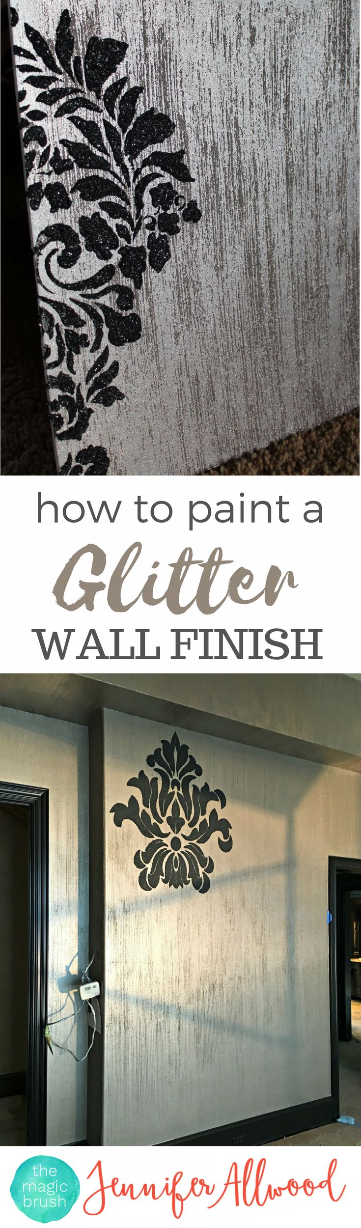 Here's a faux wall finish for everyone who loves sparkle and glam and glitter. This is a 2-step process; 3 steps if you add a glitter stencil. It will change any dull room into an incredibly high-end looking space! A beginner can do this! Painting tips  by theMagicBrushInc.com