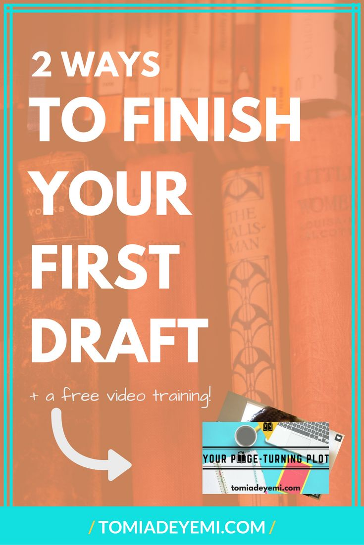 The Tyranny of the First Draft