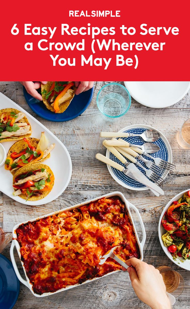 Easy Dinner Party Ideas For 6 Part - 15: 6 Easy Recipes To Serve A Crowd (Wherever You May Be)