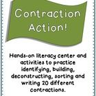 Hands-on literacy center and activities to practice identifying, building, deconstructing, sorting and writing 20 different contractions.