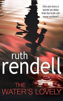 The most recent book of the month for our book group was The Water's Lovely by Ruth Rendell. The author, Ruth Barbara Rendell, Baroness Rendell of Babergh, CBE, who also wrote under the pseud…