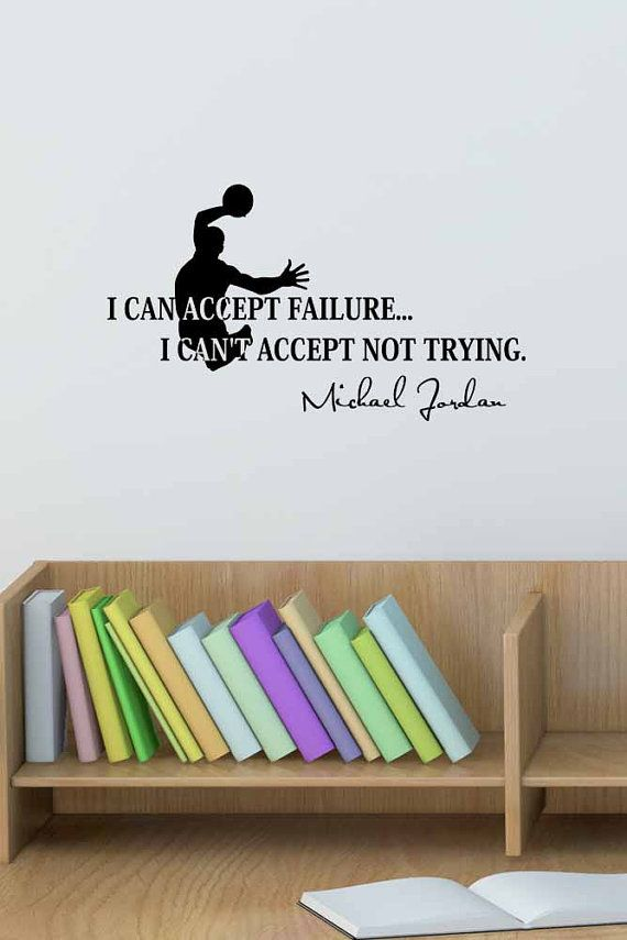 Version 1 i can accept failure i cant accept not trying basketball michael jordan inspired vinyl wall decal saying quote stencil art