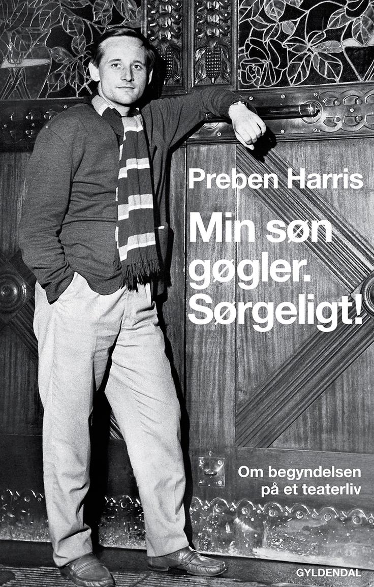"""Var 1950'erne så grå? Det var et årti præget af nøjsomhed og strenge borgerlige normer, og derfor sagde Preben Harris' far da også: """"Min søn gøgler, sørgeligt!"""", da sønnen kom hjem og fortalte, at han ville være skuespiller."""
