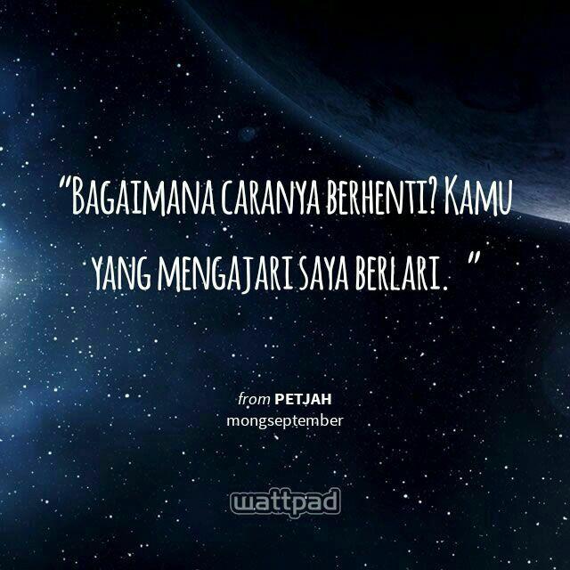 #wattpad #indonesia #quotes #petjah #biru #nadhira #mongseptember