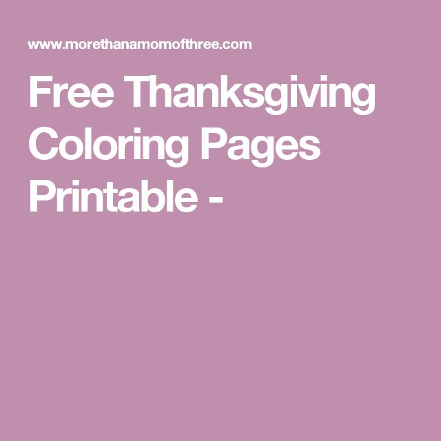 Free Printable Coloring Pages : Best 25 free thanksgiving coloring pages ideas on pinterest