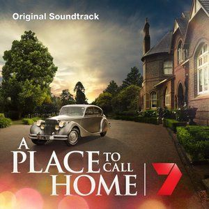 A Place to Call Home Soundtrack #APlaceToCallHome #soundtrack #tvseries #ost http://soundtracktracklist.com/release/a-place-to-call-home-soundtrack/