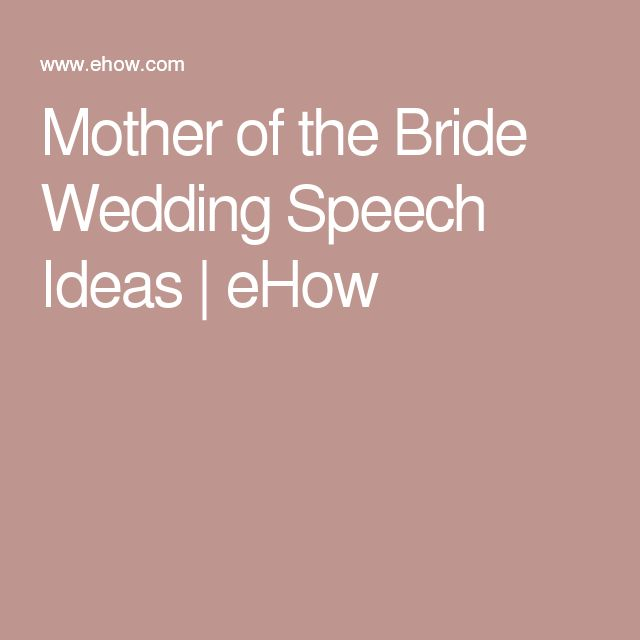 Mother Of The Bride Wedding Speech Ideas