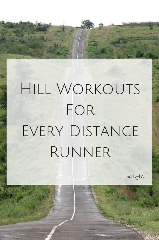 Hill Workouts For Every Distance Runner. What hills are best for you if you are running short or a marathon!