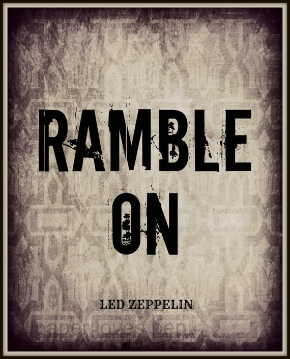Led Zeppelin RAMBLE ON lyric Art Song Quote 8X10 by paperlovespen, $15.00