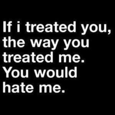 you don't deserve me