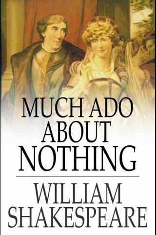 an analysis of the comedy much ado about nothing by william shakespeare Much ado about nothing william shakespeare contents plot overview + summary & analysis act i much ado about nothing is generally considered one of shakespeare's best comedies although one of the features of shakespearean comedy is that no one dies.