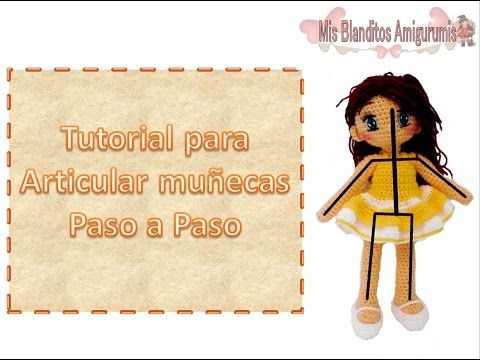 Tutorial articular amigurmis, muñecas de crochet. - YouTube