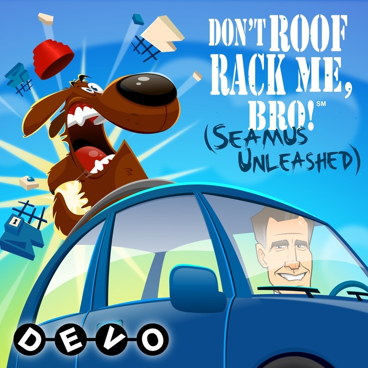 "This is the cover art for DEVO's new single, ""Don't Roof Rack Me, Bro! (Seamus Unleashed)."