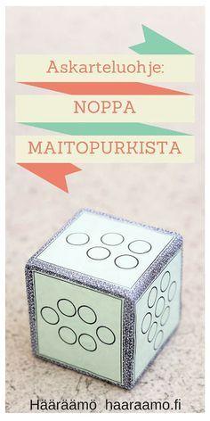 Askarteluohje: Noppa maitopurkista ja kirjekuoresta http://www.haaraamo.fi