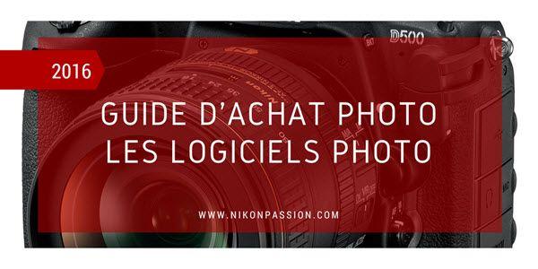 Guide de choix logiciel photo : quels logiciels choisir ? 5/6 http://www.nikonpassion.com/guide-achat-photo-quels-logiciels-choisir/