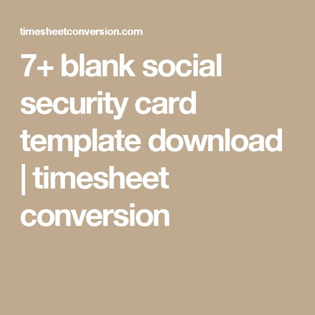 7+ blank social security card template download | timesheet conversion
