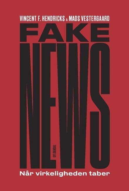 Læs om Fake news - når virkeligheden taber. Udgivet af Gyldendal. Bogens ISBN er 9788702247268, køb den her