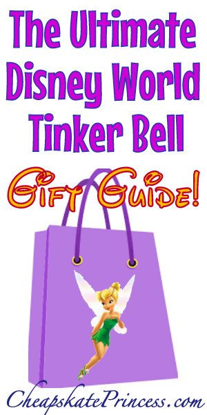 db614a64ac2 How to save money on kids  souvenirs at Disney World  The Ultimate Tinker  Bell Gift Guide  disney  disneyworld  tinkerbell  disneyvacation