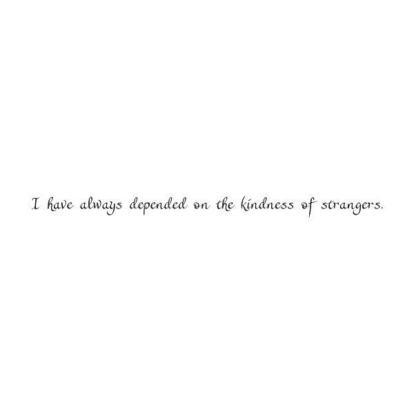 streetcar named desire quote ❤ liked on Polyvore featuring quotes and text
