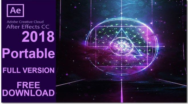 Adobe After Effects Cc 2018 Portable Free Download With Images