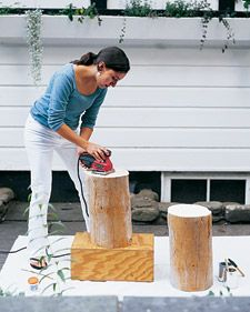 Table    Electric sander  Tree stump   Sandpaper in extra-fine, fine, medium, and coarse grades  Wood filler  2 paintbrushes, 1 for primer and 1 for paint  Wood primer  Enamel paint  Hammer  3 to 4 furniture gliders